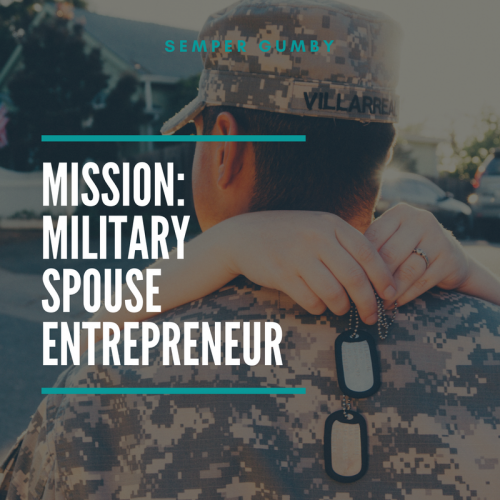 mission military spouse entrepreneur annablanchrabe.com
