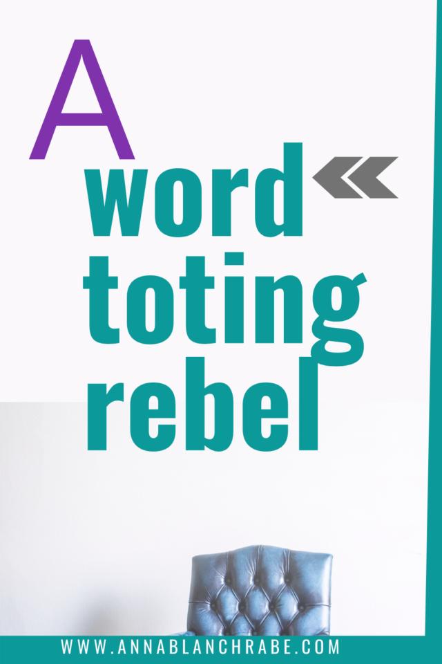 word toting rebel
